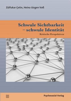 """Das Buch """"Schwule Sichtbarkeit – schwule Identität: Kritische Perspektiven"""" nun frei und kostenlos als Download"""
