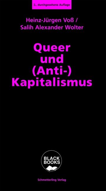 """Intersektional lesen: Das Buch """"Queer und (Anti-)Kapitalismus"""" im Jahr 2021"""