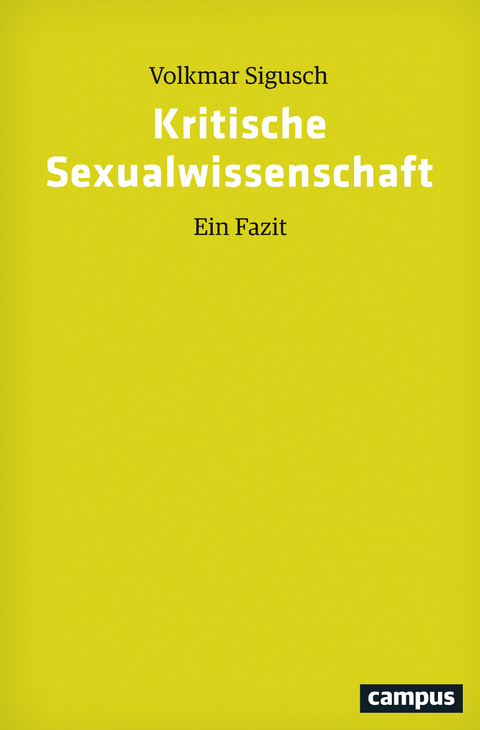 """Rezension: Volkmar Sigusch, """"Kritische Sexualwissenschaft: Ein Fazit"""""""