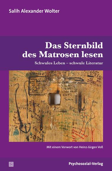 """Ab in den Urlaub – mit schwuler Literatur! Video-Buchvorstellung zum Buch """"Das Sternbild des Matrosen lesen: Schwules Leben – schwule Literatur"""" (von Salih Alexander Wolter)"""
