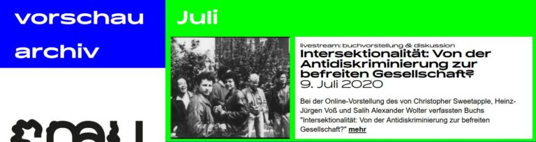 """9. Juli, Schwules Museum, online: Buchvorstellung von """"Intersektionalität: Von der Antidiskriminierung zur befreiten Gesellschaft?"""""""